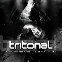 Tritonal - Piercing Quiet (Extended Mixes) (Compilation)