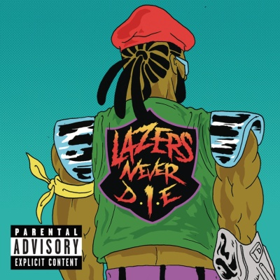 Major Lazer - Lazers Never Die (Compilation)