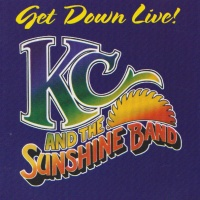 K.C. & The Sunshine Band - Get Down Live!
