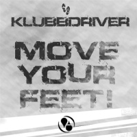 Klubbheads - Move Your Feet! (Klubbheads Eastern Europe Bamboo Mix)