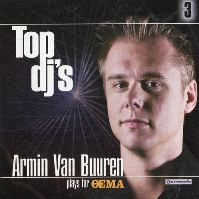 Armin Van Buuren - Top DJ's 3: Plays For Oema