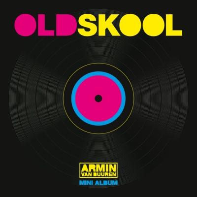 Armin Van Buuren - Old Skool