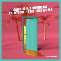 Sander Kleinenberg - Feel Like Home (Original Mix)