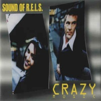 SOUND OF R.E.L.S. - Crazy Music