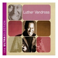 Luther Vandross - The Ultra Selection (Compilation)
