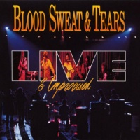 Blood Sweat And Tears - Live (Album)