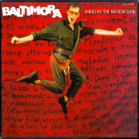 Baltimora - Living In The Background (LP)