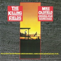 Mike Oldfield - The Killing Fields (Original Film Soundrack) (Soundtrack)