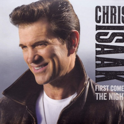 Chris Isaak - First Comes The Night (Album)