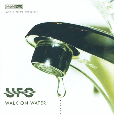 UFO - Walk On Water (Album)