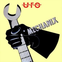 UFO - Mechanix (Album)