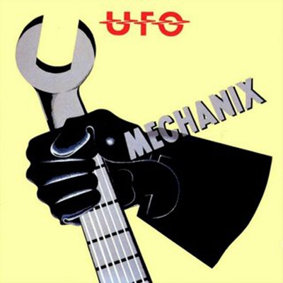 UFO - Mechanix (Album)