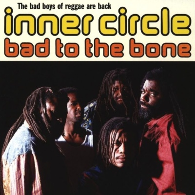 Inner Circle - Bad To The Bone (Album)