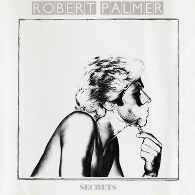 Robert Palmer - Secrets (Album)