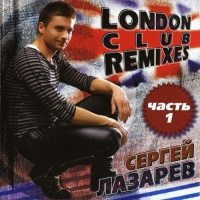 London Club Remixes (CD 1)