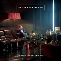 Professor Green - At Your Inconvenience (Album)