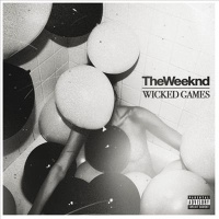 The Weeknd - Wicked Games (Single)