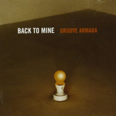 Groove Armada - Back To Mine (Album)