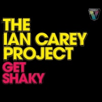Ian Carey - Get Shaky  Vandalism Remixes (Album)