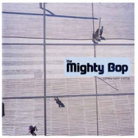 The Mighty Bop - Spin My Hits (Compilation)