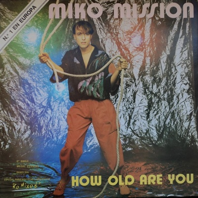 Miko Mission - How Old Are You (Single)