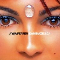 Ysa Ferrer - Kamikaze 2.0 (Album)