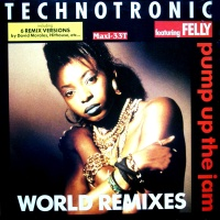 Technotronic - Pump Up The Jam (World Remixes) (Single)