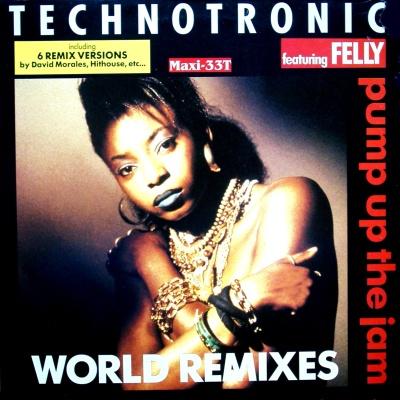 Technotronic - Pump Up The Jam (World Remixes) (Single)