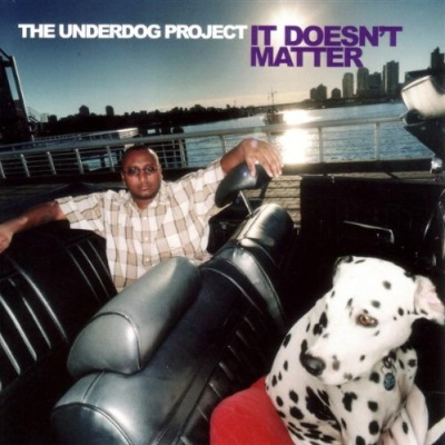 The Underdog Project - It Doesn't Matter (Album)