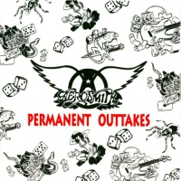 Aerosmith - Permanent Outtakes CD-2
