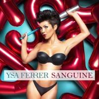 Ysa Ferrer - Sanguine (Album)
