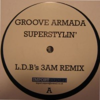 Groove Armada - Superstylin 2006 Vinyl (Single) (Single)