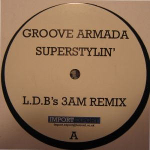 Groove Armada - Superstylin' (Single) (Single)