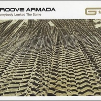 Groove Armada - If Everybody Looked The Same (Single) (Single)