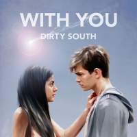Dirty South - With You (Album)