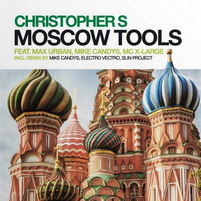 Christopher S - Moscow Tools 2010 (Album)