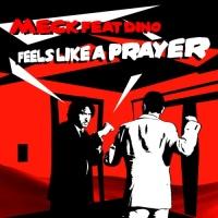 Meck - Feels Like A Prayer