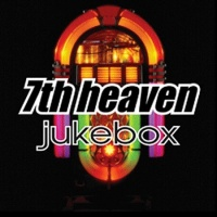 7th Heaven - Jukebox (CD3) (Album)