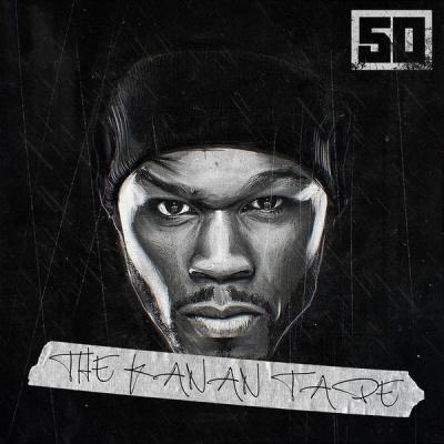 50 Cent - The Kanan Tape (Album)