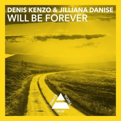 Denis Kenzo - Will Be Forever (The Remixes) (Single)