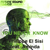 Philippe El Sisi - You Never Know (Single)