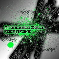 Francesco Zeta - Rock'N'Rave (EP)