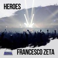Francesco Zeta - Heroes (EP)
