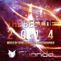 The Best Of Suanda Music 2014 (Mixed By Denis Sender & Photographer)