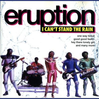 Eruption - I Can't Stand The Rain (Compilation)