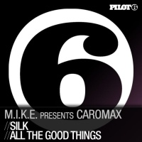 M.I.K.E. - Silk / All the Good Things WEB (Single)