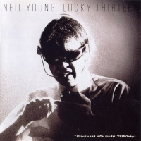 Neil Young - Lucky Thirteen