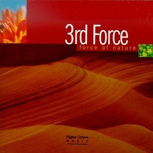 3rd Force - Force Of Nature (Album)