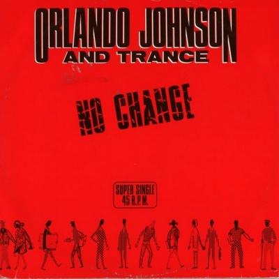 Orlando Johnson - No Change / Turn the Music On (EP)