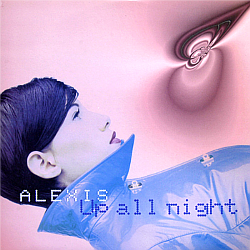 Alexis (Italian Euro Dance Band) - Up All Night